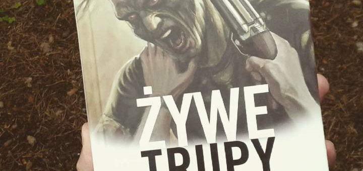 żywe trupy prawdziwa historia zombie recenzja